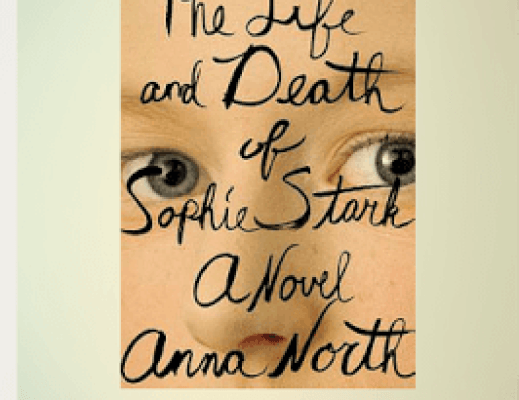 Book Talk: THE LIFE AND DEATH OF SOPHIE STARK by Anna North (via Shelf Awareness)