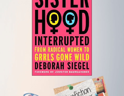 Revisited Review: SISTERHOOD, INTERRUPTED by Deborah Siegel #NonFicNov