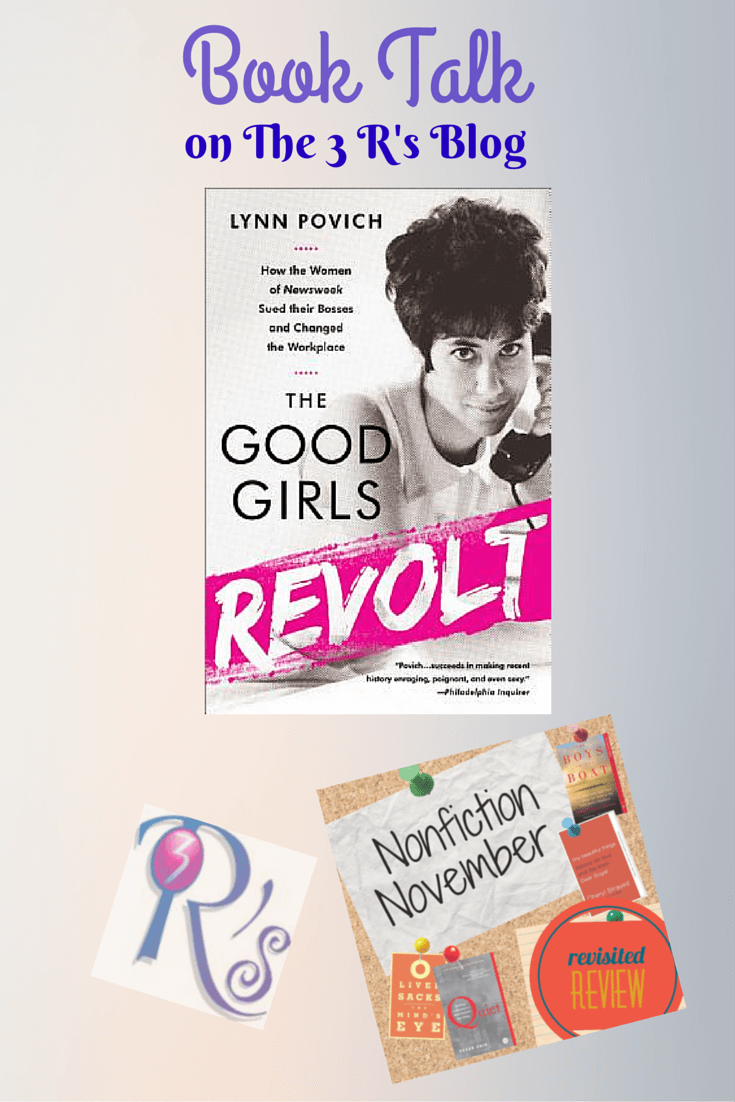 Revisited Review: THE GOOD GIRLS REVOLT, by Lynn Povich #NonFicNov