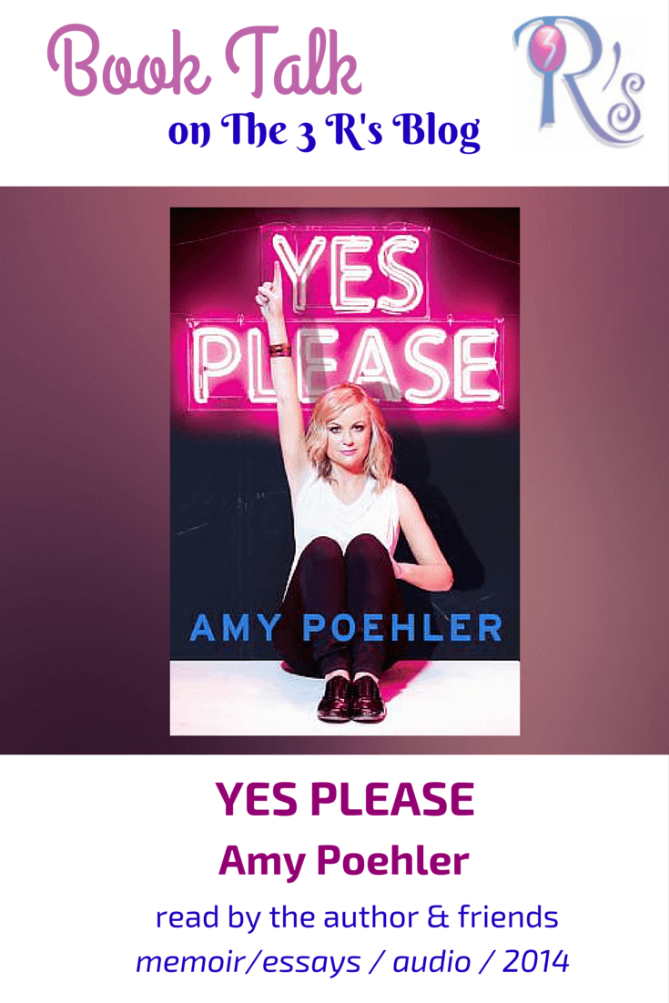 (Audio)Book Talk: YES PLEASE, by Amy Poehler
