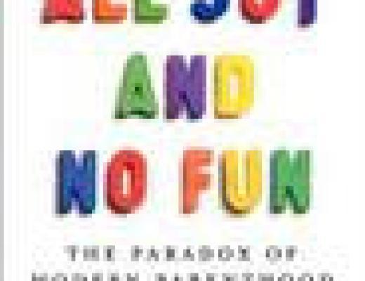 (Audio)Book Talk: ALL JOY AND NO FUN, by Jennifer Senior