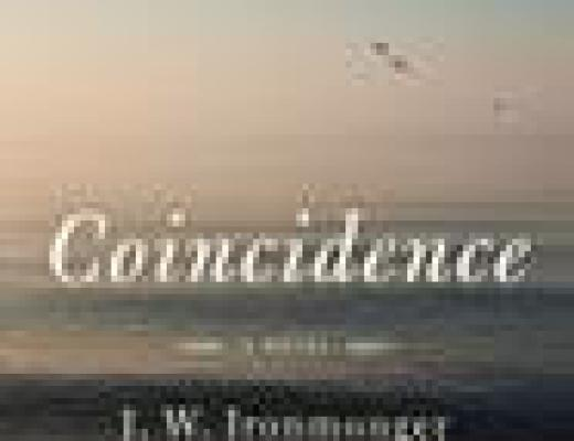 Book Talk: COINCIDENCE, by J.W. Ironmonger