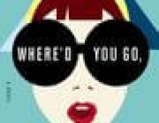 (Audio)Book Talk: *Where'd You Go, Bernadette* by Maria Semple