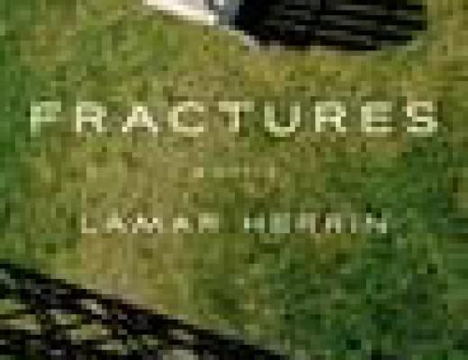 Book Talk: FRACTURES, by Lamar Herrin