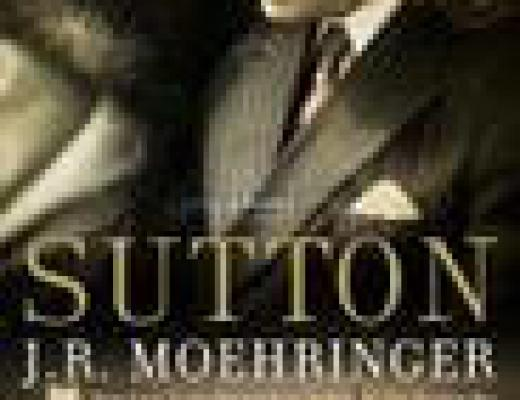 Book Talk: *Sutton*, by J.R. Moehringer