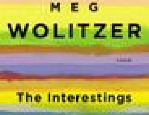 Book Talk: THE INTERESTINGS, by Meg Wolitzer