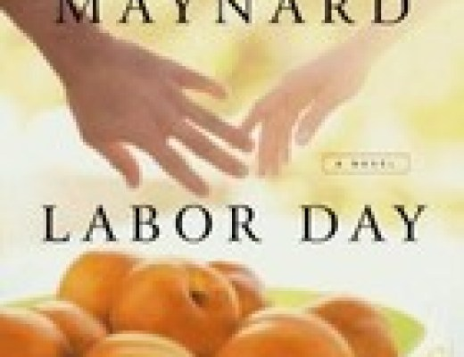 "Book Talk: ""Labor Day*, by Joyce Maynard (TLC Book Tour)"