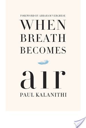 WHEN BREATH BECOMES AIR by Paul Kalanithi [(Audio)Book Thoughts]