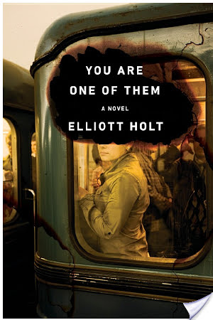 YOU ARE ONE OF THEM by Elliott Holt [Book Thoughts]
