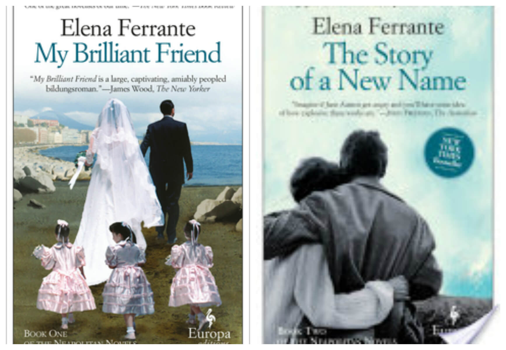 "Elena Ferrante's Neapolitan Novels, Books 1 and 2…Or, ""My Brilliant Friend's New Name"" [A Reader's Journal]"