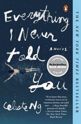 EVERYTHING I  NEVER TOLD YOU by Celeste Ng [Bullet Review]
