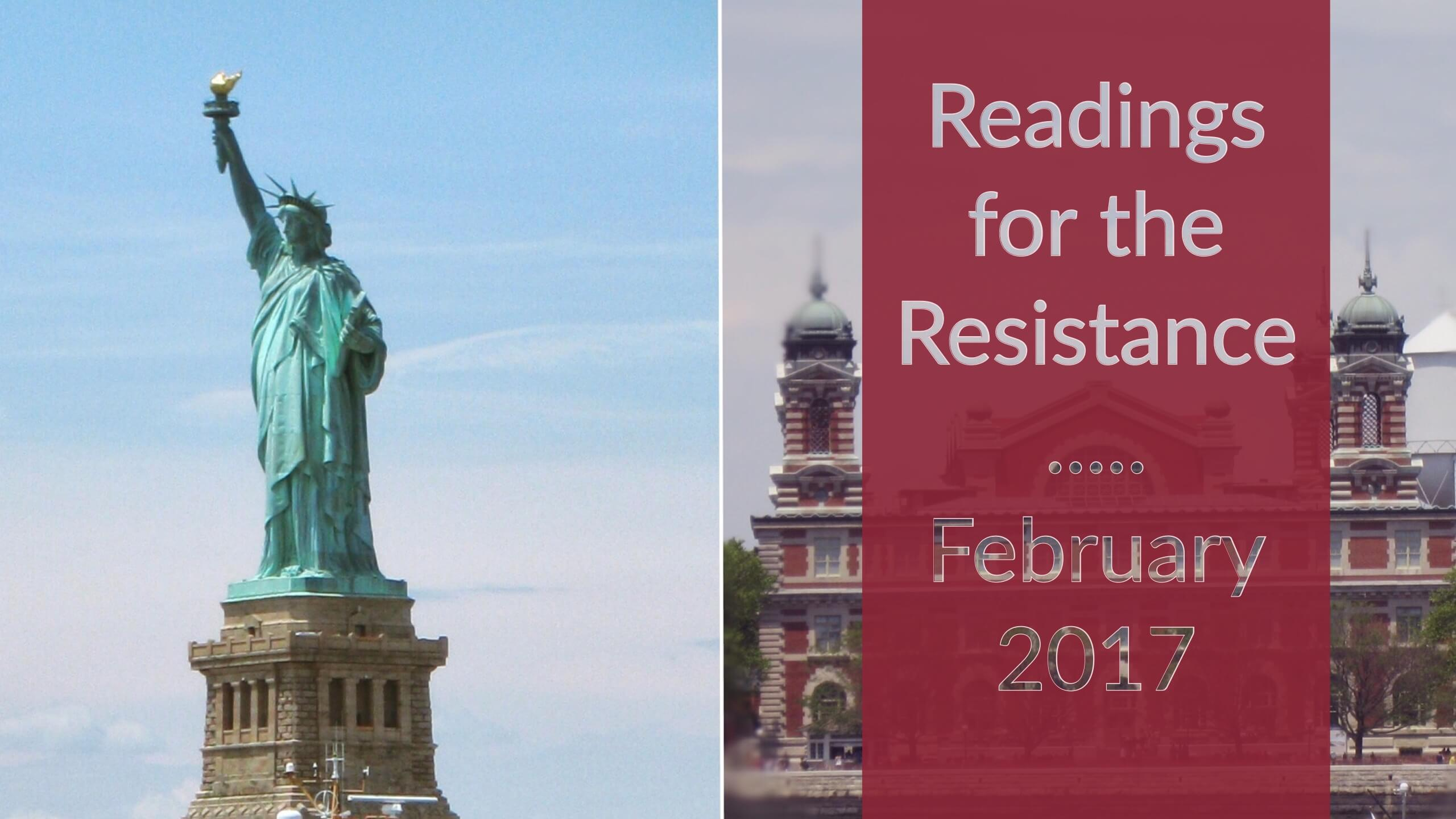 readings for the resistance, february 2017