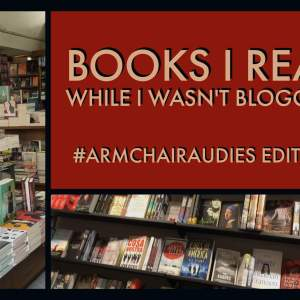 Audiobooks I Read While I Wasn't Blogging: Audies Edition