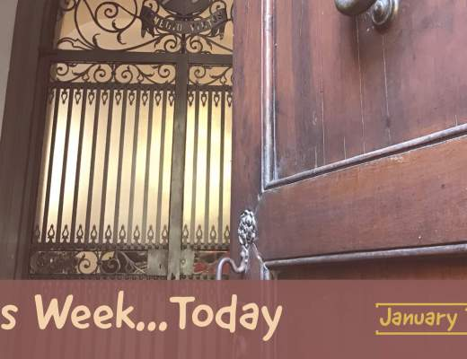 This Week…Today [January 8] – A Sunday/Monday Post