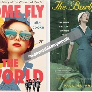 #WomensHistoryMonth: March 2021 in the Books