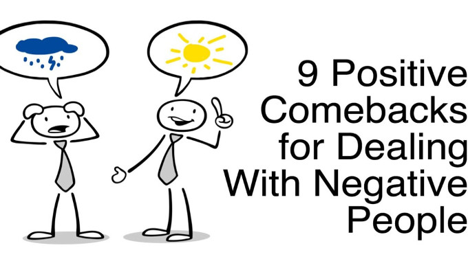 9 Positive Comebacks For Dealing With Negative People