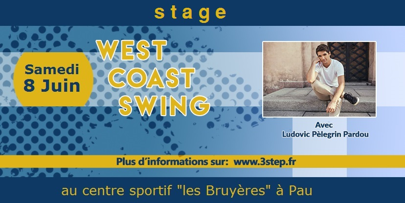 3step - Stage west coast swing - samedi 8 juin 2019