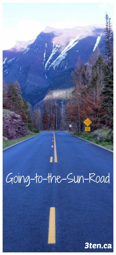 Going to the Sun Road: 3ten.ca