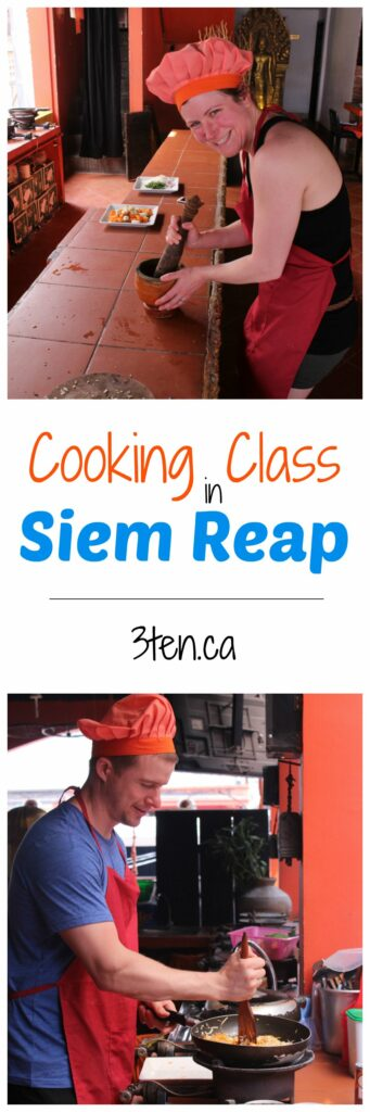 Cooking Class in Siem Reap: 3ten.ca