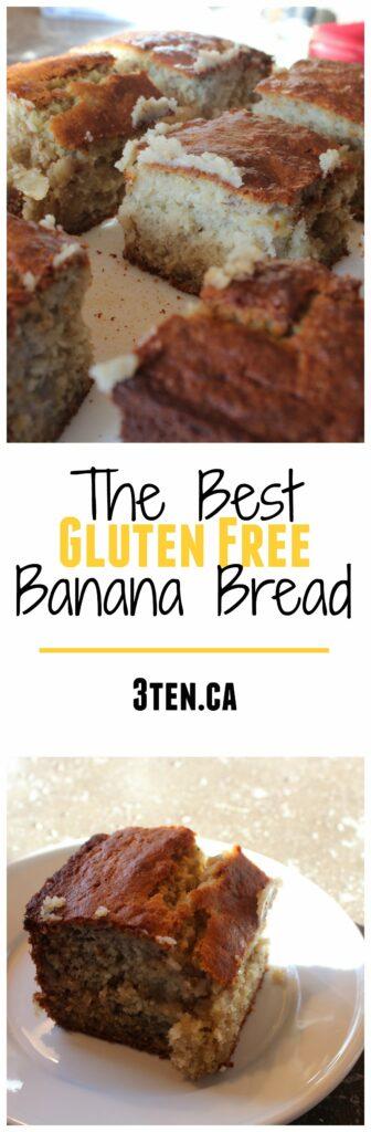 The Best Gluten Free Banana Bread: 3ten.ca