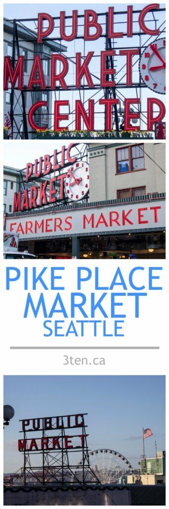 Pike Place Market Seattle: 3ten.ca