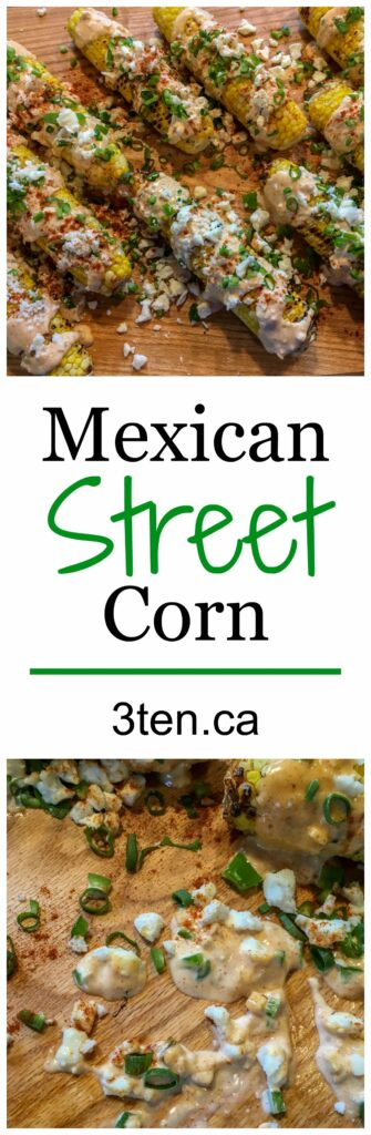 Mexican Street Corn: 3ten.ca