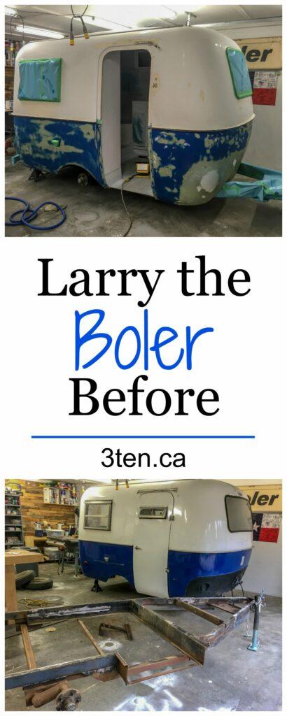 Larry the Boler Before: 3ten.ca