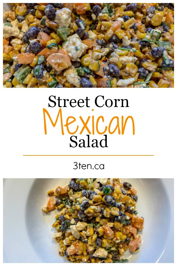 Mexican Street Corn Salad: 3ten.ca
