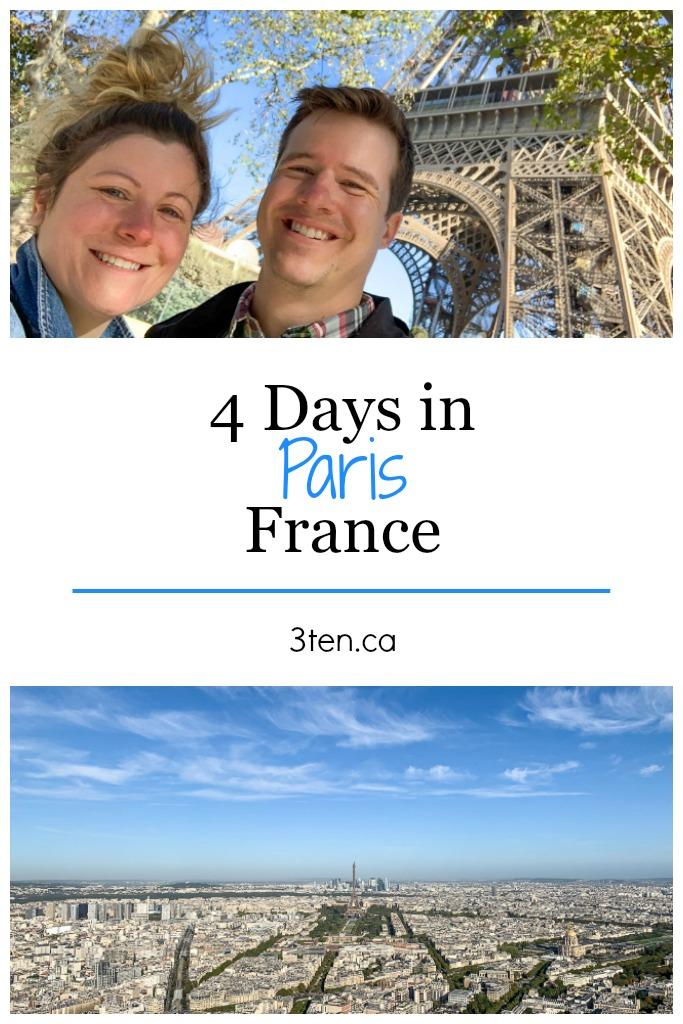 4 Days in Paris: 3ten.ca