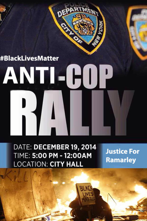 anarcho-queer:</p><br /><br /><br /><br /><br /> <p>Shut Down Pro-NYPD Rally<br /><br /><br /><br /><br /><br /> When: December 19th, 2014 @ 5pm<br /><br /><br /><br /><br /><br /> Where: CIty Hall<br /><br /><br /><br /><br /><br /> Racist New Yorkers have decided to hold a pro-NYPD rally at City Hall during the same time the family of Ramarley Graham will demand the Department of Justice investigate the killing of the unarmed 18 year old by NYC police.<br /><br /><br /><br /><br /><br /> On Feb. 2, 2012, 18-year-old Ramarley Graham was shot and killed by NYPD Officer Richard Haste in front of his grandmother and 6-year-old brother, after officers unlawfully busted into the house without a warrant, probable cause or any other legal justification.<br /><br /><br /><br /><br /><br /> Don't allow the racist drown out our voices, stand with us and demand justice!<br /><br /><br /><br /><br /><br /> Facebook Events: Anti-NYPD Rally, Justice For Ramarley, Shut The NYPD Down<br /><br /><br /><br /><br /><br />