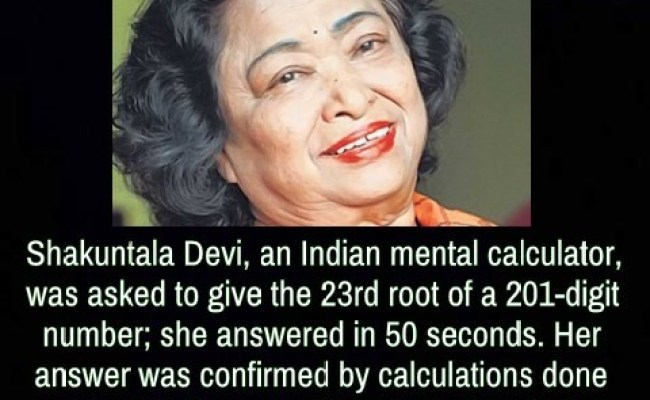 Shakuntala Devi An Indian Mental Calculator Was Mind