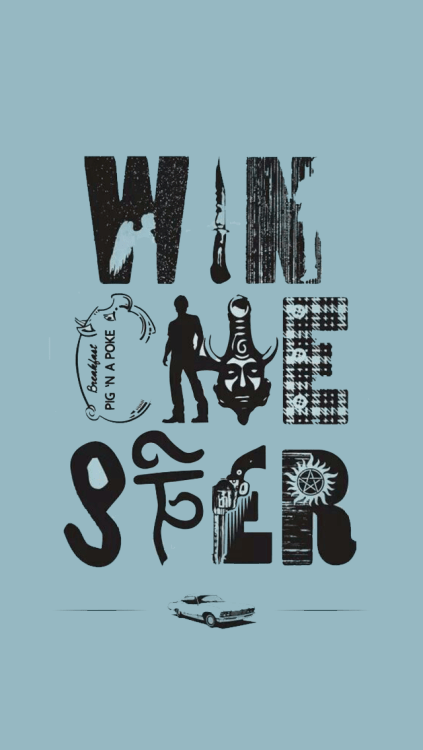 Dean Winchester Quote Wallpaper Iphone Supernatural Wallpaper Tumblr