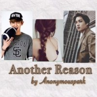 [Ficlet] Another Reason