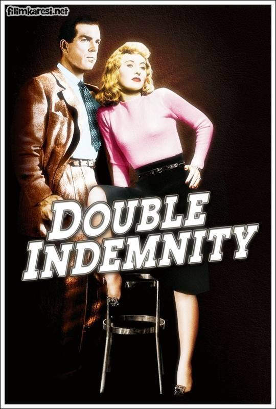 Double Indemnity ,Double Indemnity kimdir,Double Indemnity hayatı,Double Indemnity biyografi,Double Indemnity dizileri,Double Indemnity filmleri,Double Indemnity resimleri,Double Indemnity fotoğrafları,Double Indemnity bilgileri,Double Indemnity oynadığı diziler,Double Indemnity pics,Double Indemnity wallpaper,Double Indemnity avatar,Double Indemnity fan kulübü,www Double Indemnity ,USA oyuncular,Double Indemnity,1944,Fred MacMurray,Barbara Stanwyck,Edward G. Robinson,Porter Hall,Çifte Tazminat,107 Dak.,Billy Wilder,ABD,Imdb Top List,Nostalji,Klasik Filim,Double Indemnity hakkında,Double Indemnity bilgileri,Double Indemnity film hakkında bilgiler,Double Indemnity açıklama,Double Indemnity ansiklopedi,Double Indemnity nedir,