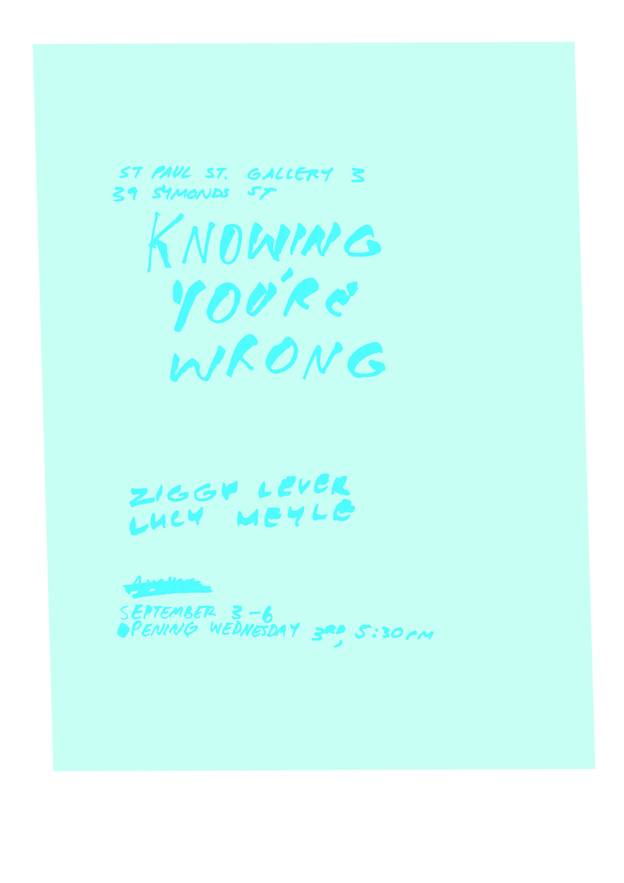 Knowing You're Wrong - Lucy Meyle and Ziggy lever September 3-6 opens Wednesday 3rd at 5.30