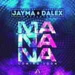 Jayma Y Dalex – Mañana (Prod.By JX & Lil Geniuz)