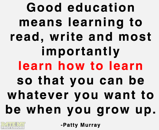 Good education means learning to read, write and...