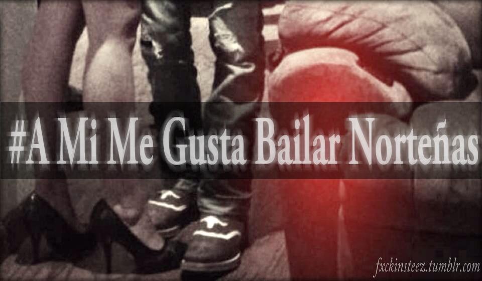 I Love Nortenas Tumblr