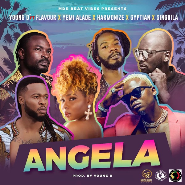 Music Young D – Angela ft. Flavour, Yemi Alade, Harmonize, Gyptian & Singuila Mp3 Download