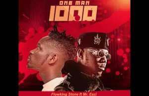 Flowking Stone Ft. Mr Eazi – One Man Thousand