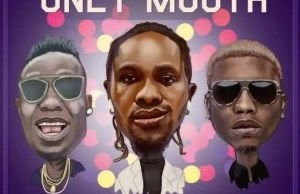 Rasz – Only Mouth ft. Duncan Mighty X Reminisce