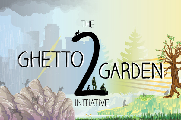 The Gettho to Garden Initiative