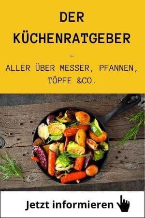 Der Küchenratgeber für Messer, Pfannen, Töpfe & Co.