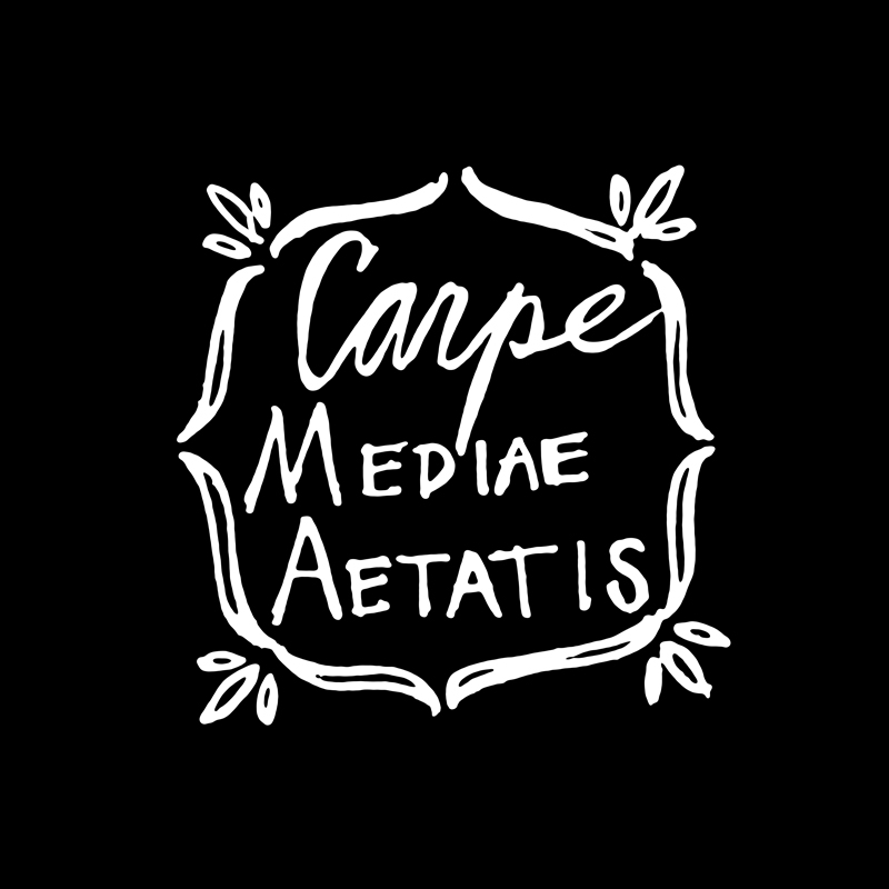 Carpe Mediae Aetatis