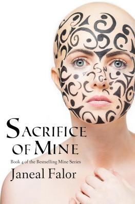 Sacrifice Of Mine by Janeal Falor