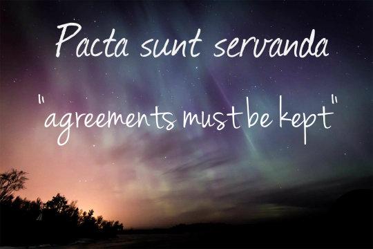 Pacta sunt servanda Reminder –...