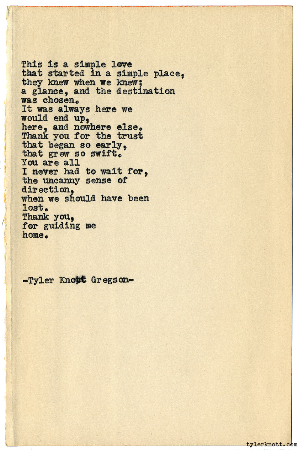 Typewriter Series #1403 by Tyler Knott GregsonCome say hello @TylerKnott on Instagram, Facebook, and Twitter!