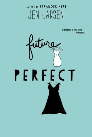 Future Perfect by Jen Larson