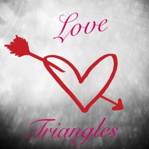 Three Sides of a Heart: Love Triangles