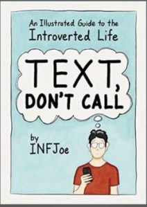 Book Review: Text, Don't Call, an Illustrated Guide to the Introvert